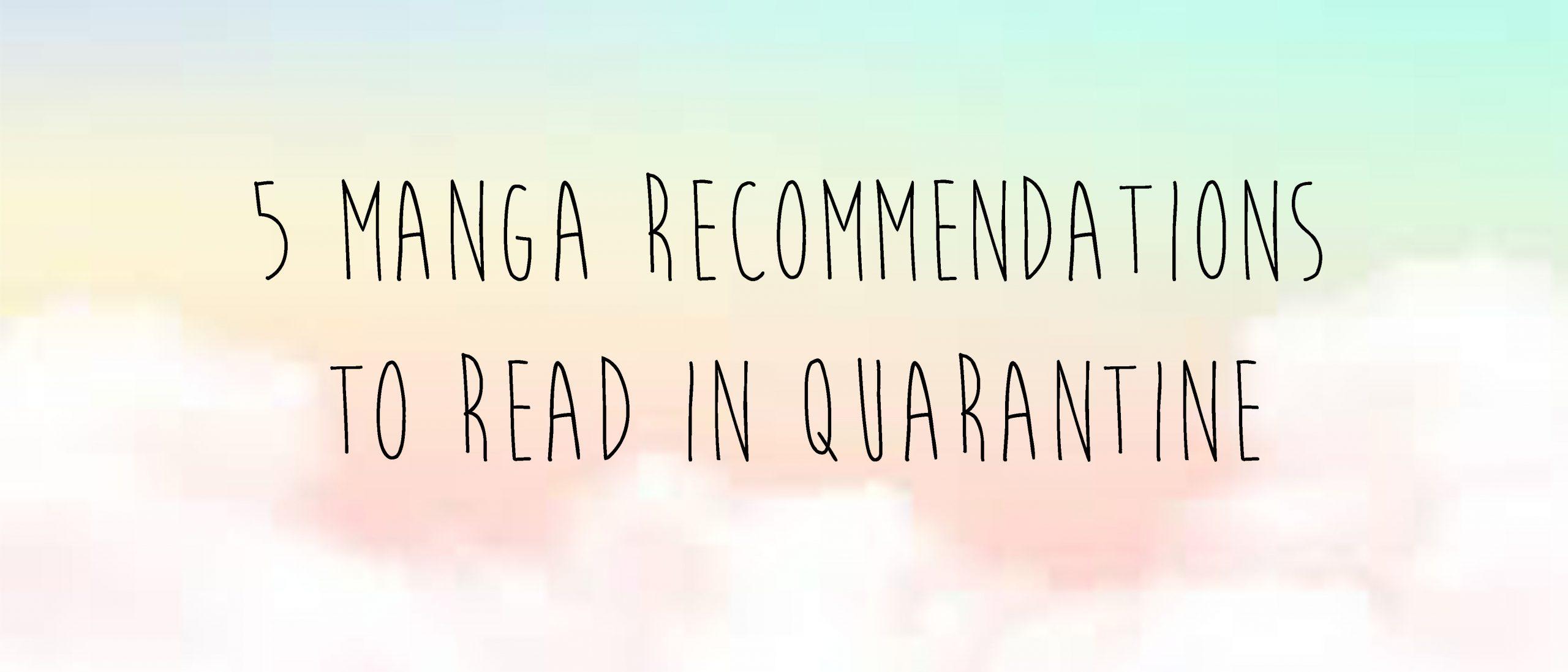 5 Manga Recommendations to Read During Quarantine – Tiggy ...